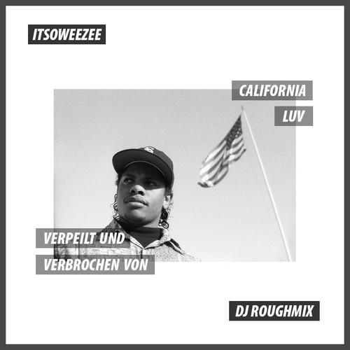 Itsoweezee_DJRoughmix_California_Luv_Mixtape