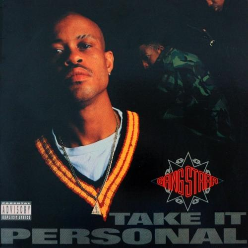 Gang Starr - Take It Personal