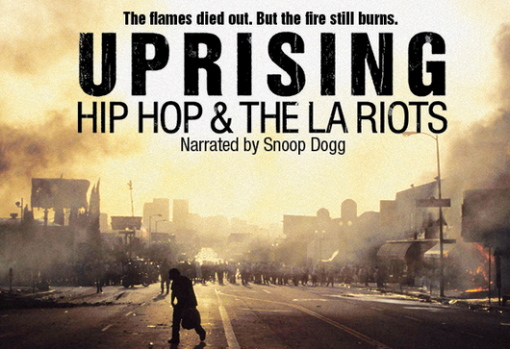 Uprising - Hip Hop and the LA Riots