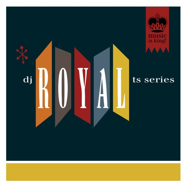 DJ Royal TS