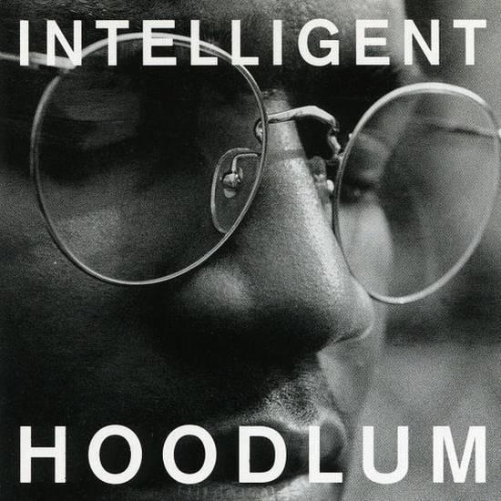 Intelligent Hoodlum LP