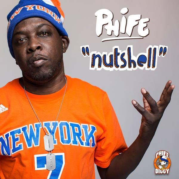Phife - Nutshell