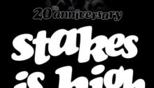 Stakes Is High 20th Anniversary Mix 330
