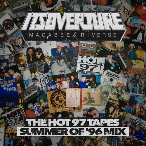 Its Overture presents The Hot 97 Tapes – Summer Of '96 Mix 500