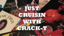 JUST CRUISIN WITH CRACK-T (WEST COAST CLASSICS) 340