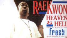 Raekwon ft. Ghostface Killah – Heaven & Hell 700