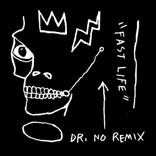 fast-life-dr-no-remix
